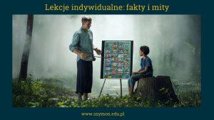 Zajęcia indywidualne: fakty i mity