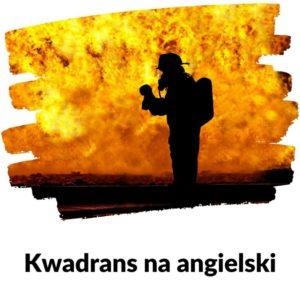 Być może to pożar - Kwadrans na angielski Lekcja 93