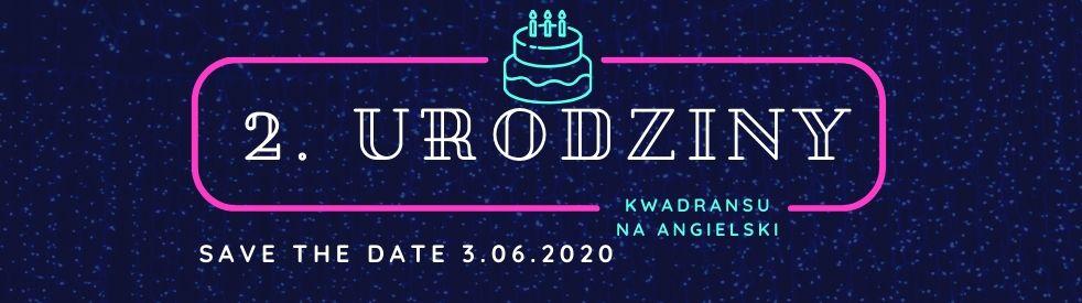 2, urodziny Kwadransu na angielski