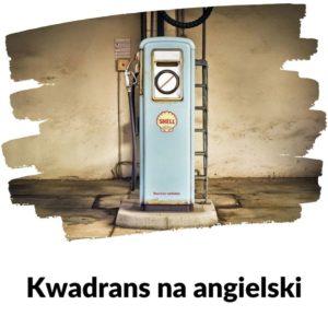Stacja benzynowa - Lekcja 95 | Kwadrans na angielski