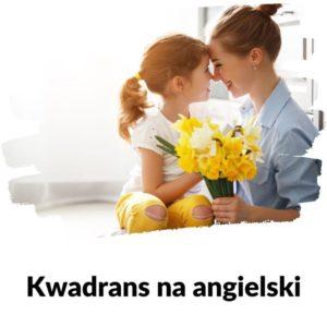 Dzień Matki - Lekcja 101 | Kwadrans na angielski