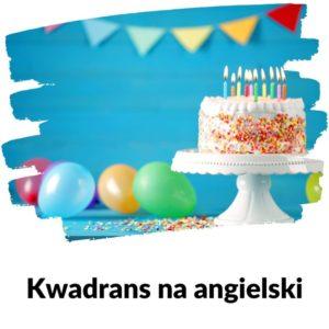 Drugie urodziny podcastu | Lekcja 103 Kwadrans na angielski