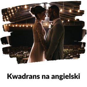 Powtórka ze ślubu - Lekcja 108 | Kwadrans Na Angielski