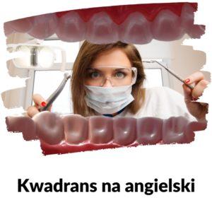 Wyrwanie zęba - Lekcja 126 | Kwadrans na angielski